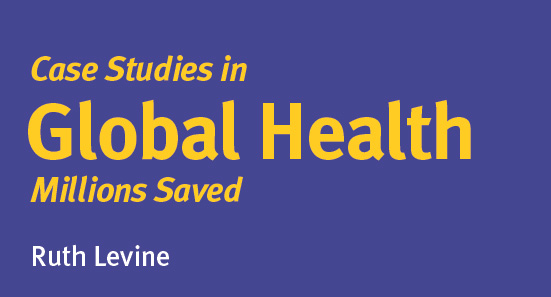 Case Studies in Global Health: Millions Saved