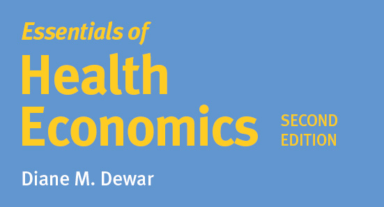 Essentials of Health Economics, 2nd Edition